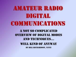 Amateur Radio Digital Communications