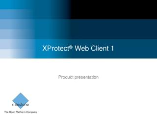 XProtect ®  Web Client 1