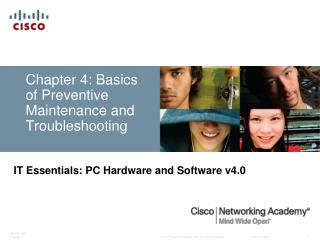 Chapter 4: Basics of Preventive Maintenance and Troubleshooting