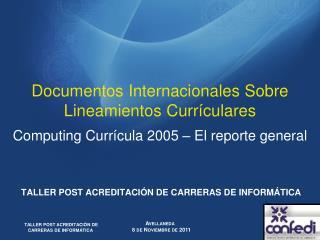 Documentos Internacionales Sobre Lineamientos  Currículares