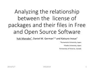 Analyzing the relationship between the  license of packages and their files in Free and Open Source Software