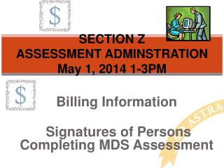 SECTION Z ASSESSMENT ADMINSTRATION May 1, 2014 1-3PM