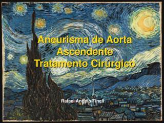 aneurisma de aorta ascendente tratamento cir