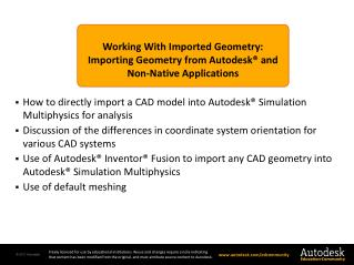 Working With Imported Geometry: Importing Geometry from Autodesk® and Non-Native Applications