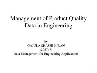 Management of Product Quality Data in Engineering