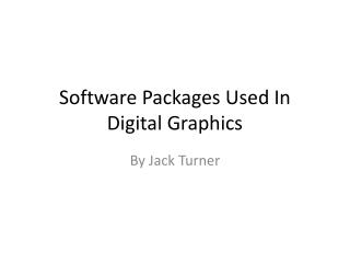 Software Packages Used In Digital Graphics