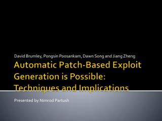 Automatic Patch-Based Exploit Generation is Possible: Techniques and Implications