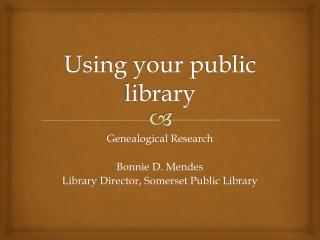 Using your public library