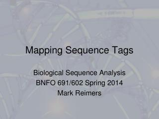 Mapping Sequence Tags