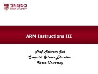 ARM  Instructions III