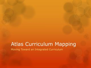 Atlas Curriculum  Mapping