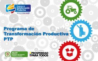 Programa de Transformación Productiva -PTP