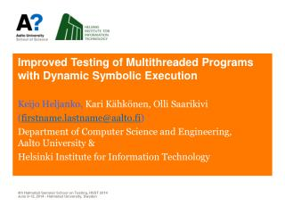 Improved Testing of Multithreaded Programs with Dynamic Symbolic  Execution