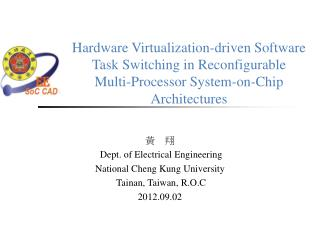 Hardware Virtualization-driven Software Task Switching  in Reconfigurable  Multi-Processor System-on-Chip Architectures