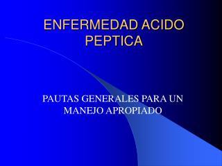 enfermedad acido peptica