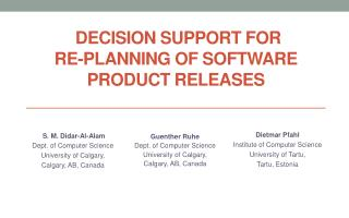 Decision Support for  Re-planning of Software Product Releases