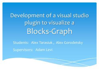 Development of a visual studio plugin to visualize a  Blocks-Graph