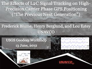 "The Effects of L2C Signal Tracking on High-Precision Carrier Phase GPS  Positioning (""The Previous Next Generation"")"
