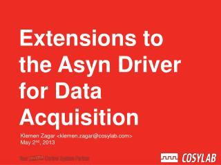 Extensions to the  Asyn  Driver for Data Acquisition
