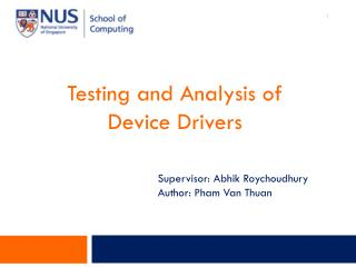 Testing and Analysis of Device Drivers