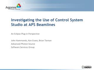 Investigating the Use of Control System Studio at APS Beamlines