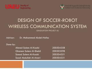 Design of Soccer-robot Wireless Communication System Graduation Project (II)