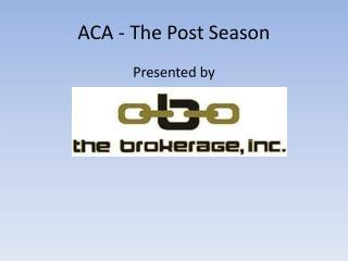 ACA - The Post Season