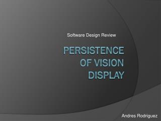 Persistence OF Vision  Display