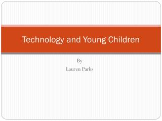 Technology and Young Children