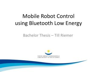 Mobile Robot  Control using  Bluetooth Low  Energy