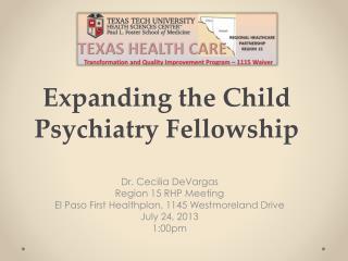 Expanding the Child Psychiatry Fellowship