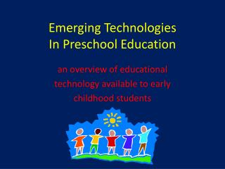 Emerging Technologies In Preschool Education