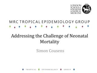 Addressing the Challenge of Neonatal Mortality