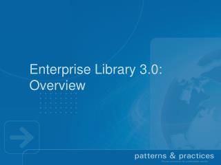 Enterprise Library  3.0 :  Overview