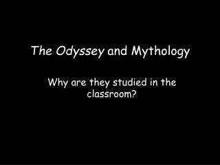 The Odyssey  and Mythology