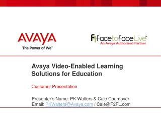 Avaya Video-Enabled Learning Solutions for Education Customer Presentation