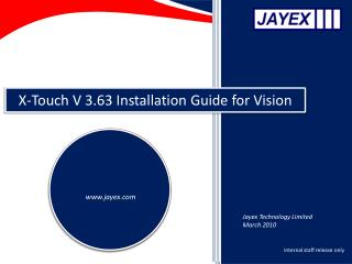 X-Touch V 3.63 Installation Guide for Vision