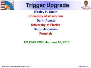 Trigger Upgrade