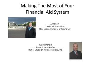Making The Most of Your  Financial  Aid System