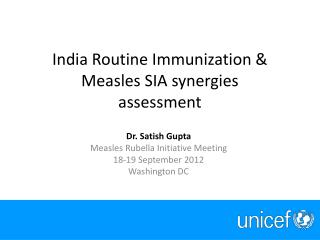India Routine Immunization & Measles SIA synergies assessment