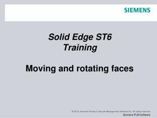 Solid Edge  ST6 Training Moving and rotating faces