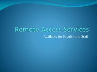Remote Access Services