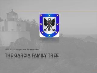 The  garcia  family Tree