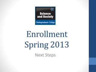 Enrollment Spring 2013