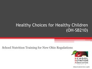 Healthy Choices for Healthy Children  (OH-SB210)