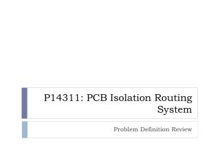 P14311: PCB Isolation Routing System
