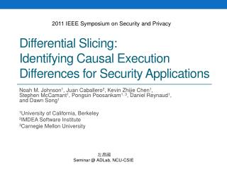 Differential Slicing:  Identifying Causal Execution Differences for Security Applications