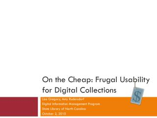 On the Cheap: Frugal Usability for Digital Collections
