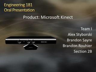Engineering 181 Oral Presentation