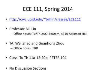 ECE 111, Spring 2014